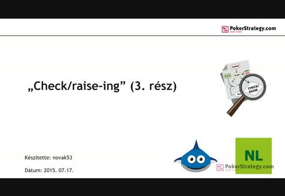 Check/raise-ing - 3. rész: turn c/r és range konstrukció