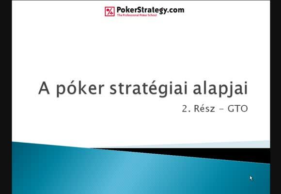 A póker stratégiai alapjai - 2. rész - Játékelméleti optimum