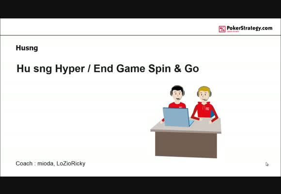 End Game. HU Hyper + Spin&Go.