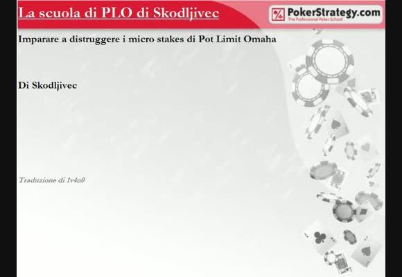 La scuola di PLO di Skodjlivec - Giocare postflop in posizione