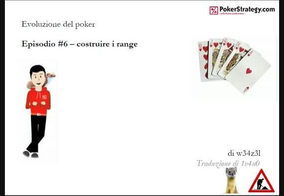 Evoluzione del Poker - Costruire i range