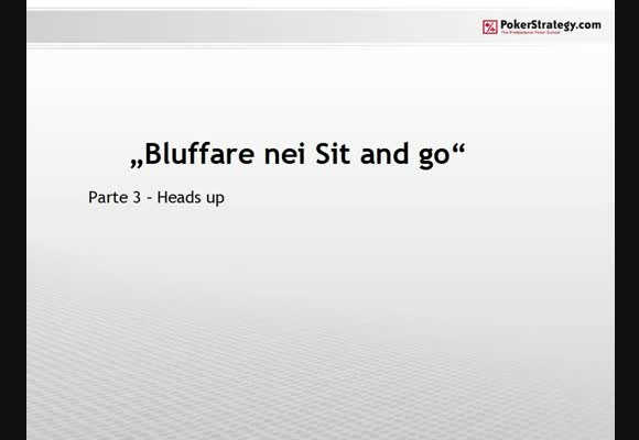 Bluffare nei sit and go - Head's Up