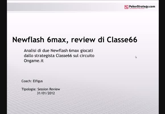 I newflash 6max - session review di classe66