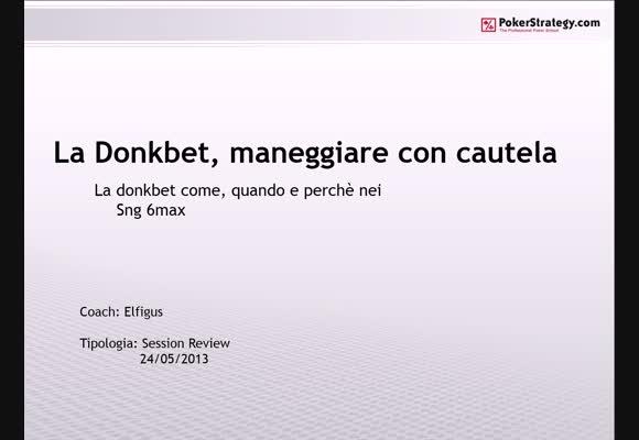 La Donkbet - Maneggiare con cautela