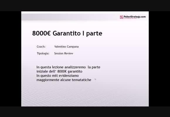 8000€ garantito by Valentik - Parte 1