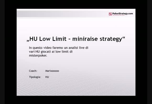 HU SnG Limiti bassi - Miniraise Strategy