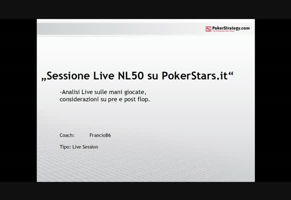 Sessione live - il NL50 di PokerStars.it