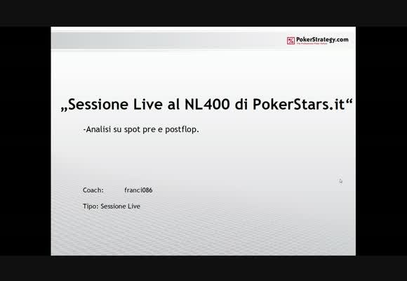 Sessione live - il NL400 di PokerStars.it