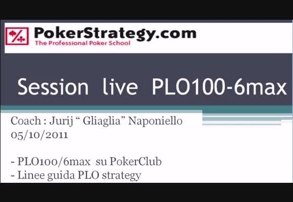 Sessione live - PLO100 6max su PokerClub