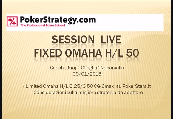 Live session a Fixed Limit Omaha H/L 50