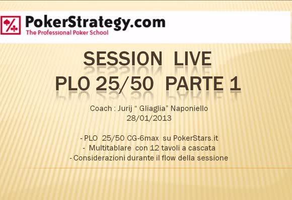 Live Session Pot Limit Omaha 25/50 - Parte 1