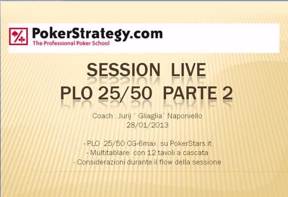 Live Session Pot Limit Omaha 25/50 - Parte 2