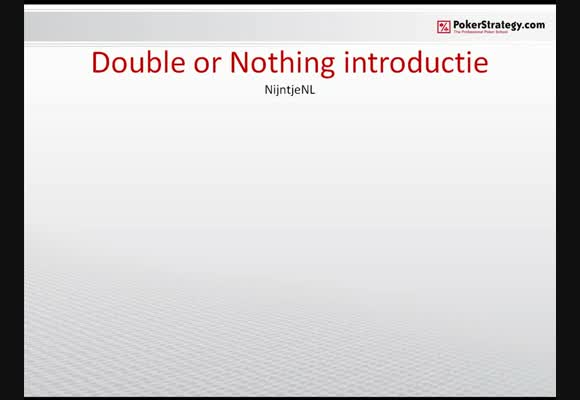 SnG Double or Nothing introductie -deel 1-