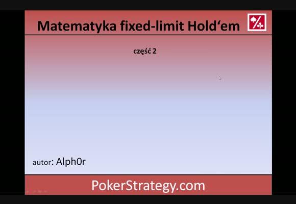 Matematyka w fixed-limit Hold'em - część 2