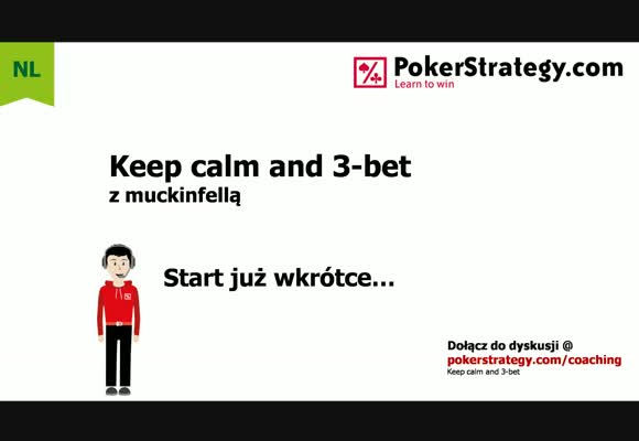 Keep calm and 3-bet: podsumowanie kursu