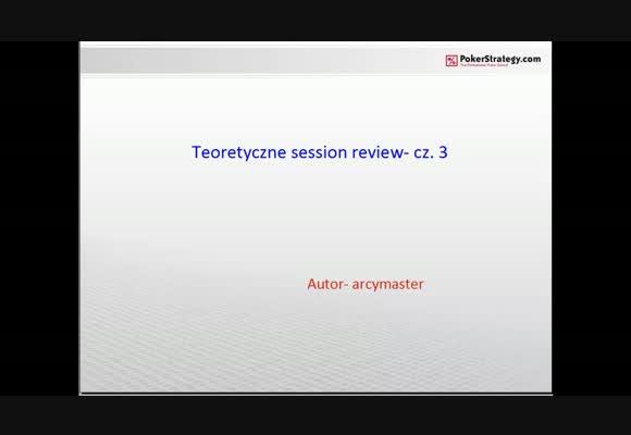 Arcyciekawe session review dla początkujących 3