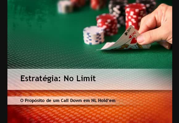 NL BSS - O Propósito de um Call Down em NL Hold'em