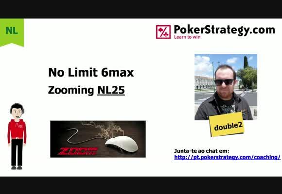 Zooming NL25 6-max