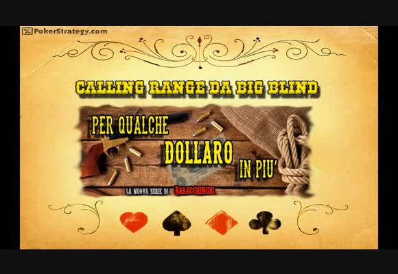 Per Qualche Dollaro in Più - Calling Range da Big Blind