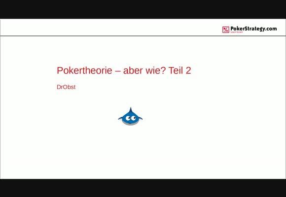 Pokertheorie aber wie? (2)