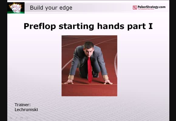Building the Edge: Preflop Starting Hands