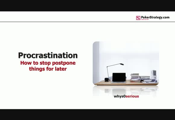 Procrastination - How To Stop Postpone Things For Later