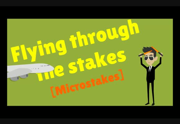 Flying through the stakes - Microstakes