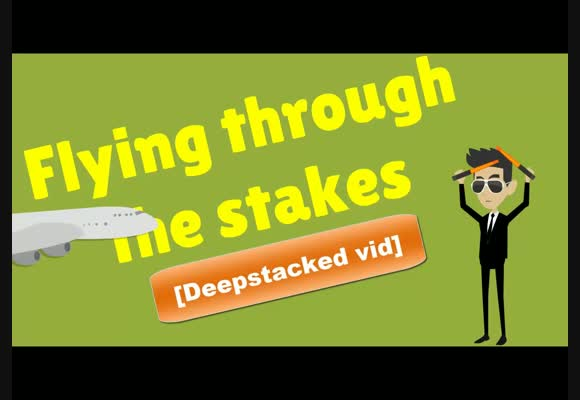 Flying through the stakes- Deepstack tables