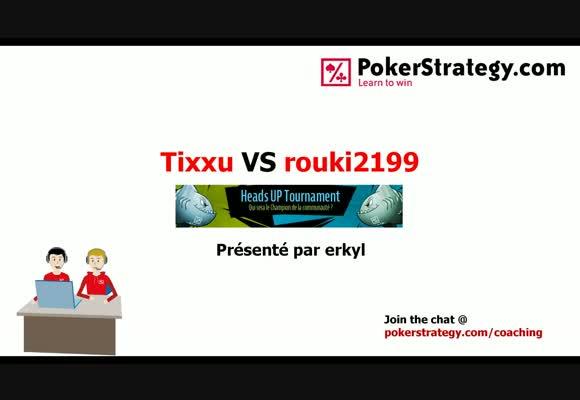 Coaching live : HU tournament 1/2 finale : Tixxu VS rouki2199