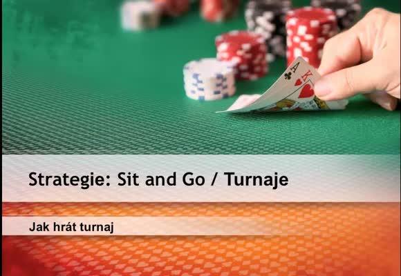 Jak hrát Sit and Go turnaje? (SnG)