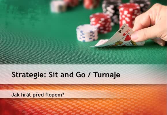 SnG - Jak hrát před flopem?