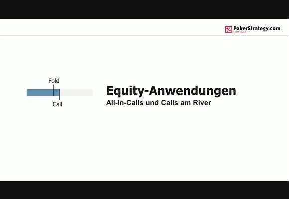 Equity-Anwendungen: All-in-Calls und Calls am River