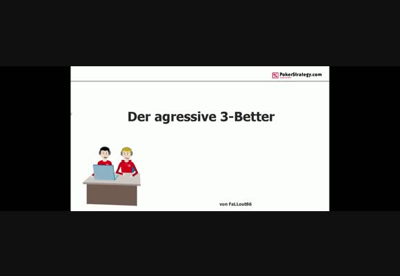 Der aggressive 3-Better