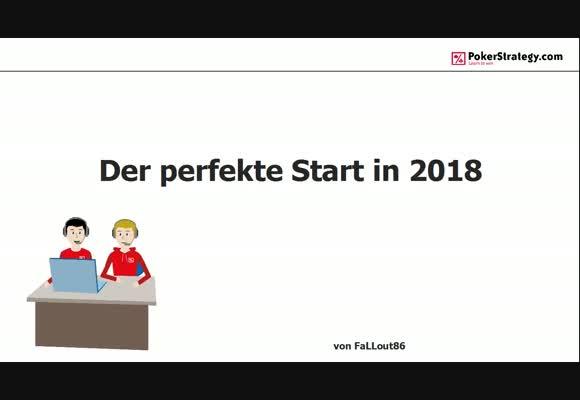 Perfekter Pokerstart 2018 Teil 1