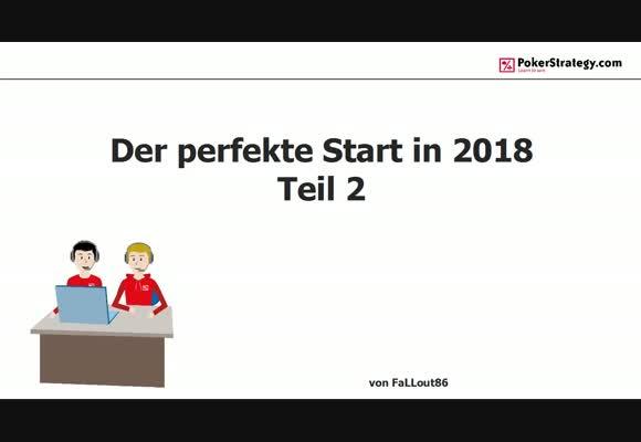 Perfekter Pokerstart 2018 Teil 2