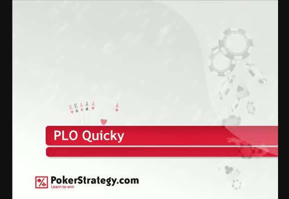 PLO-Quicky für Pros