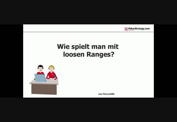 Wie spielt man mit loosen Ranges? (1)