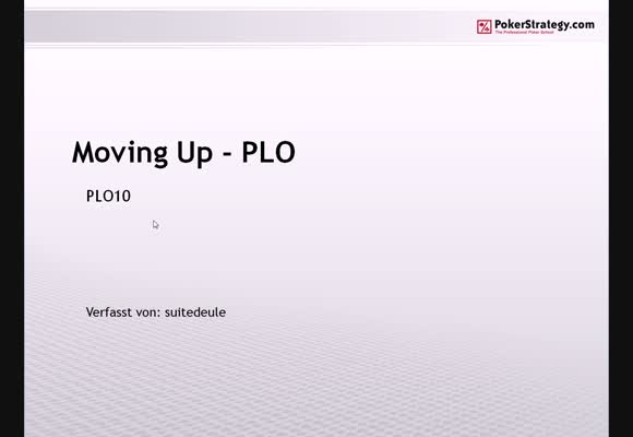 Moving Up in PLO - Teil 1