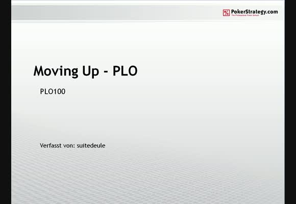 Moving up in PLO - Teil 7