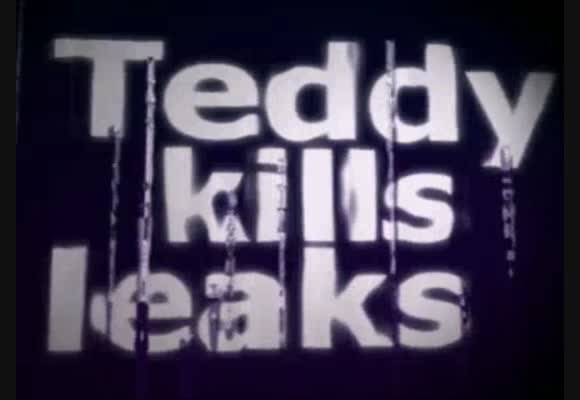 Teddy kills Leaks - Teil 4
