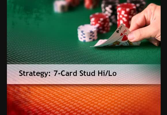 7 Card Stud Hi/Lo Basics