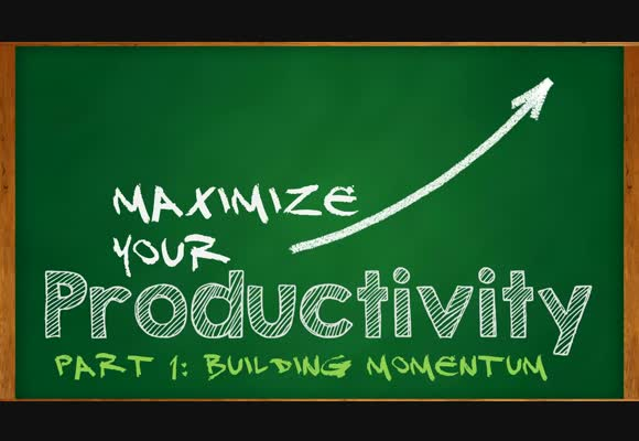 Maximize Your Productivity: Building Momentum
