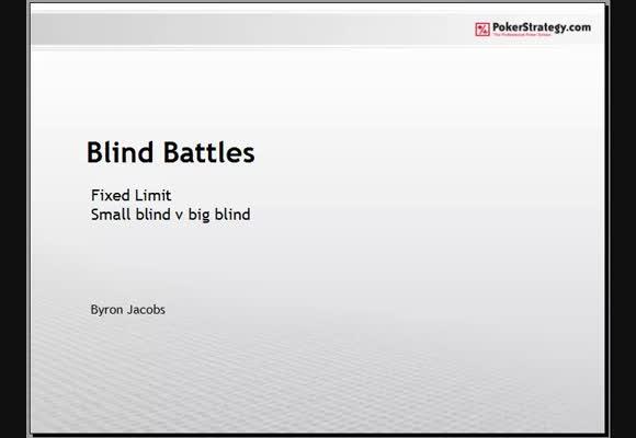 Blind Battles in FL Holdem
