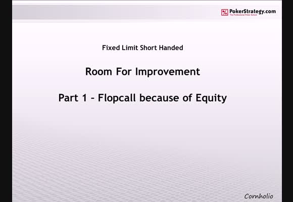 Room for Improvement - Flopcall because of Equity