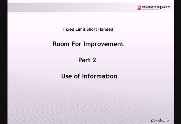 Room for Improvement - Using Information Effectively
