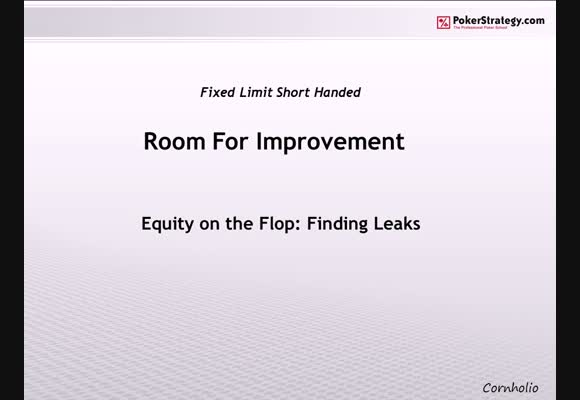 Equity on the Flop: Finding Leaks 3