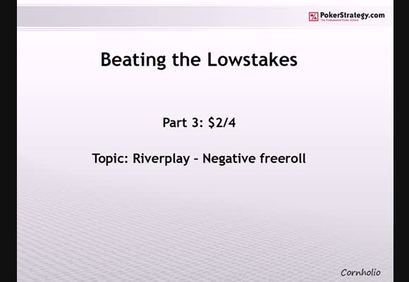 Beating the Lowstakes - Part 3