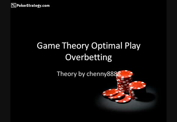 Game Theory Optimal - Part 1