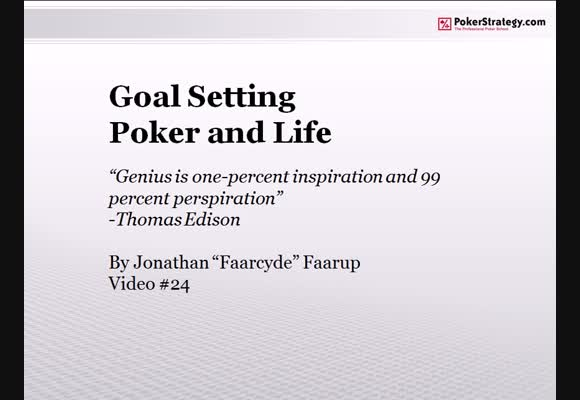 Goal Setting, Poker and Life