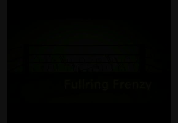 Fullring Frenzy - Part 6